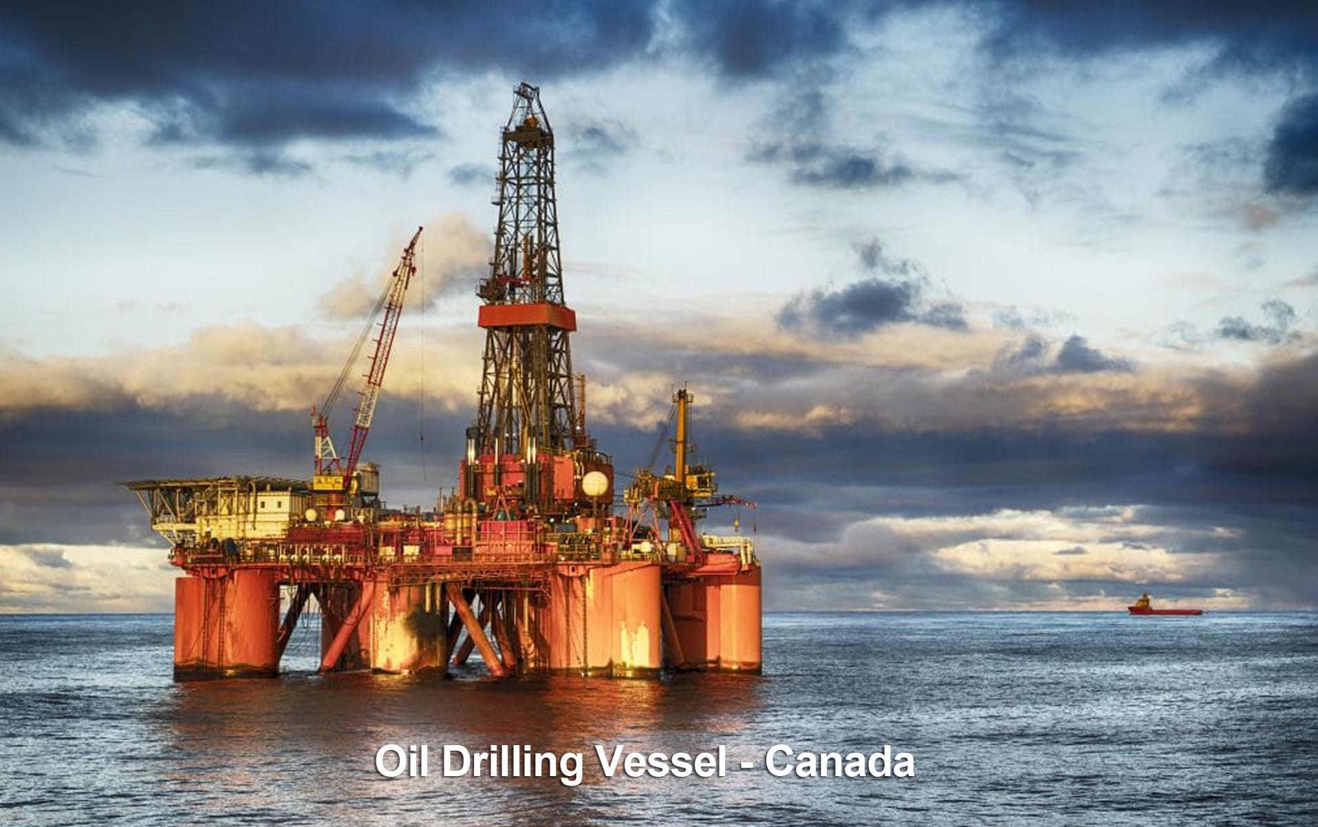 Oil Drilling Vessel - Canada